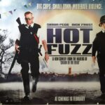 Hot Fuzz  | 2007 |  Advance | UK Quad