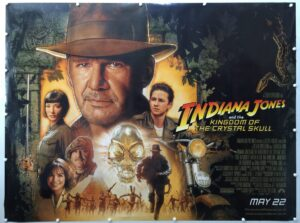 Indiana Jones and the Kingdom of the Crystal Skull UK Quad