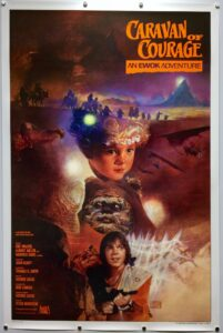 Caravan of Courage An Ewok Adventure STYLE A US One Sheet