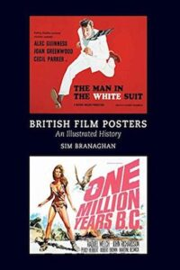 British Film Posters An Illustrated History