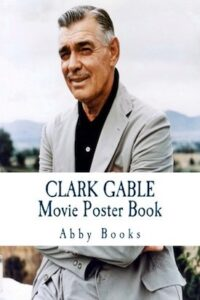 Clark Gable Movie Poster Book