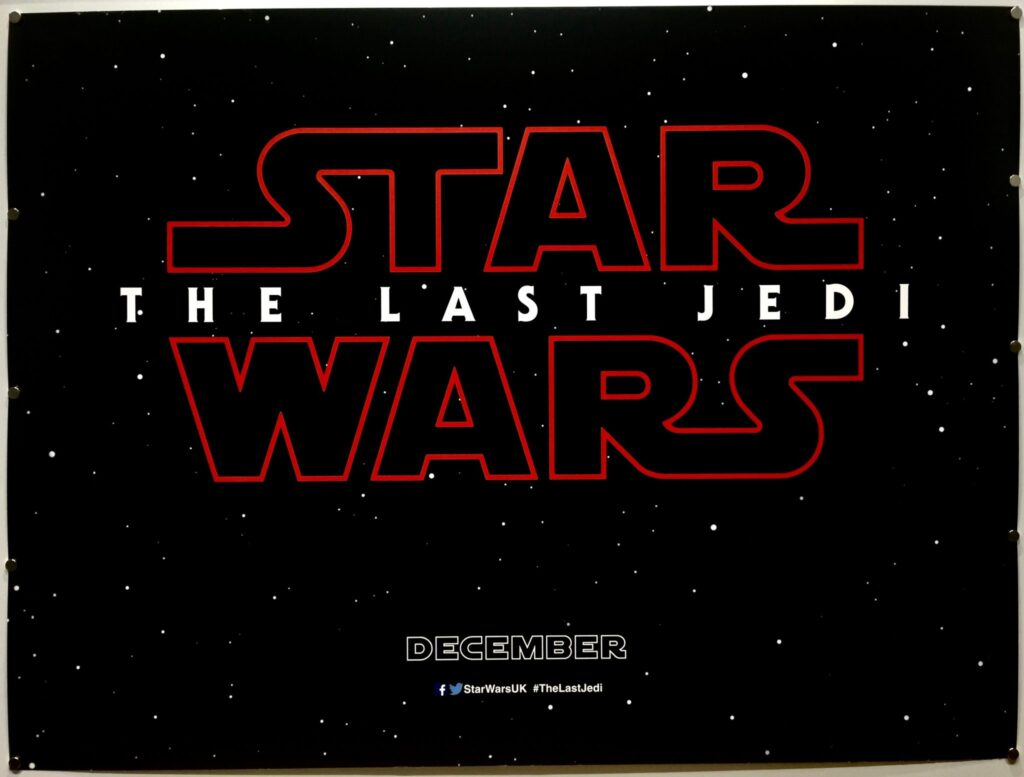 Star Wars The Last Jedi UK Quad TEASER