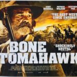 Bone Tomahawk | 2015 | UK Quad